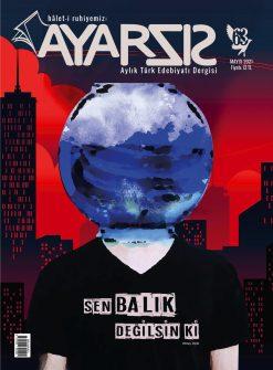 Hâlet-i ruhiyemiz: Ayarsız Dergisi Mayıs 2021 Sayı: 63